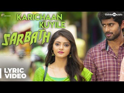 sarbath-|-karichaan-kuyile-song-lyric-video-|-kathir,-soori,-rahasiya-|-ajesh-|-prabhakaran