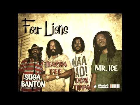 Don Tippa,  Mr. Ice, Teacha Dee, Suga Banton | Four Lions Mix | [Weedy G Soundforce]