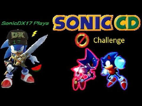 Sonic CD 2011 No Ring Challenge Part 1
