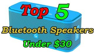 5 Best Portable Bluetooth Speakers Under $30 For 2018