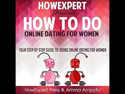 How To Do Online Dating For Women Ebook/Paperback Book/Audiobook - Chapter 1