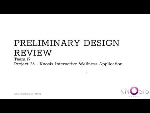 Team 17 - Project 36 - Knosis Wellness Interactive Application