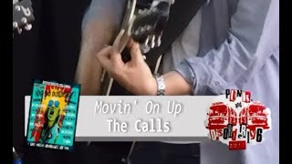 PUNK'n'DISORDERLY 2018 'Movin' On Up' The CALLS at The Bobbin