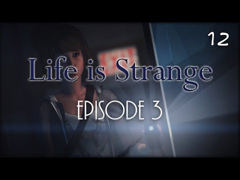 I kissed a girl, and I liked it | Life is Strange Episode 3 (Part 12)