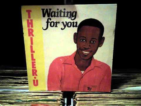 Thriller U - Waiting For You