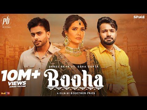 Booha : Shree Brar ft. Esha Gupta & Mankirt Aulakh |Jatinder Shah| Latest Punjabi Song 2021