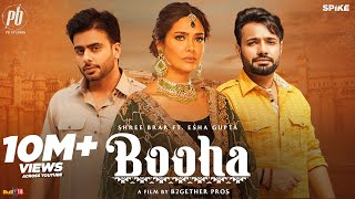 Booha : Shree Brar ft. Esha Gupta & Mankirt Aulakh |Jatinder Shah| Latest Punjabi Song 2021
