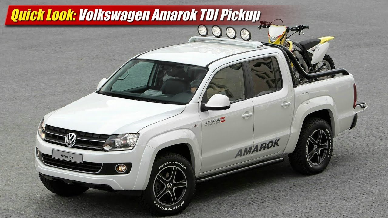 quick look volkswagen amarok tdi pickup youtube. Black Bedroom Furniture Sets. Home Design Ideas