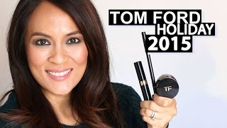 Tom Ford Holiday 2015 Noir Color Collection!