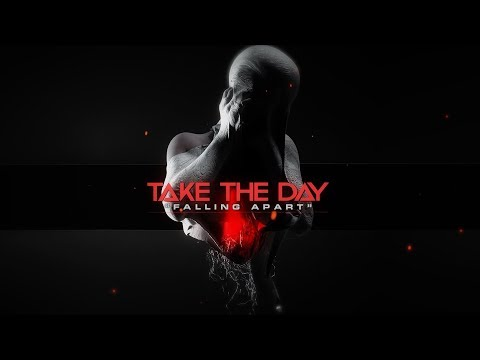 Take The Day - Falling Apart (Official Lyric Video)