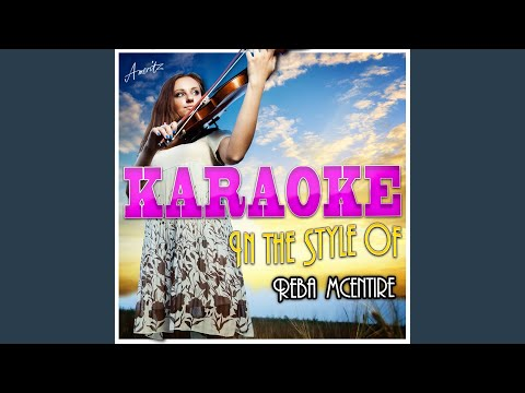 Consider Me Gone (In the Style of Reba Mcentire) (Karaoke Version)
