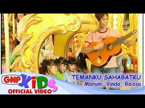 Temanku Sahabatku - Vinda, Marum, Raissa (Official Video)
