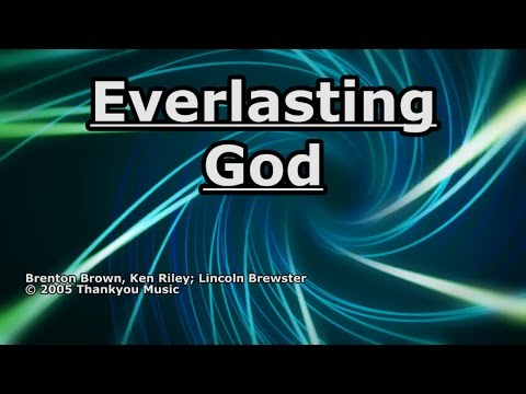 Everlasting God - Lincoln Brewster - Lyrics