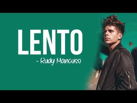 Rudy Mancuso - Lento [Full HD] Lyrics