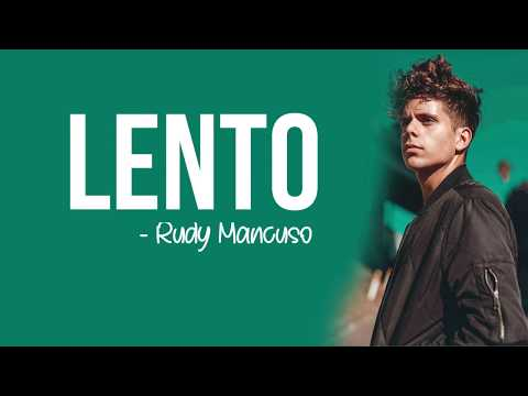 Rudy Mancuso - Lento [Full HD] lyrics