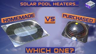 Solar Pool Heater - Homemade Vs Purchased - Part 2