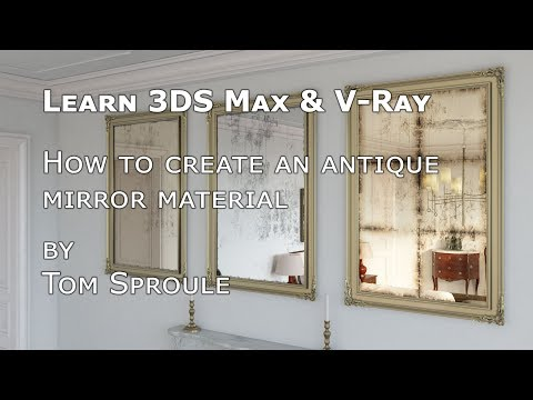 How to make an antique mirror in 3DS Max and V-Ray