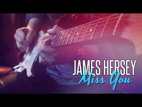 James Hersey - Miss You Guitar Jam (Chris Buck)