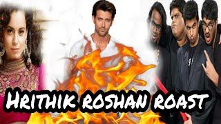 AIB all india bakchod & kangana      roast    hrithik roshan , rakesh roshan & aditya pancholi