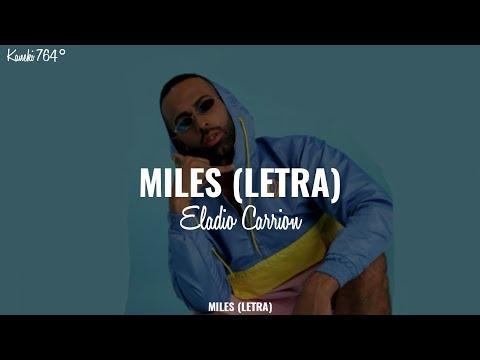 Download Eladio Carrion - Miles (Letra/Lyrics)
