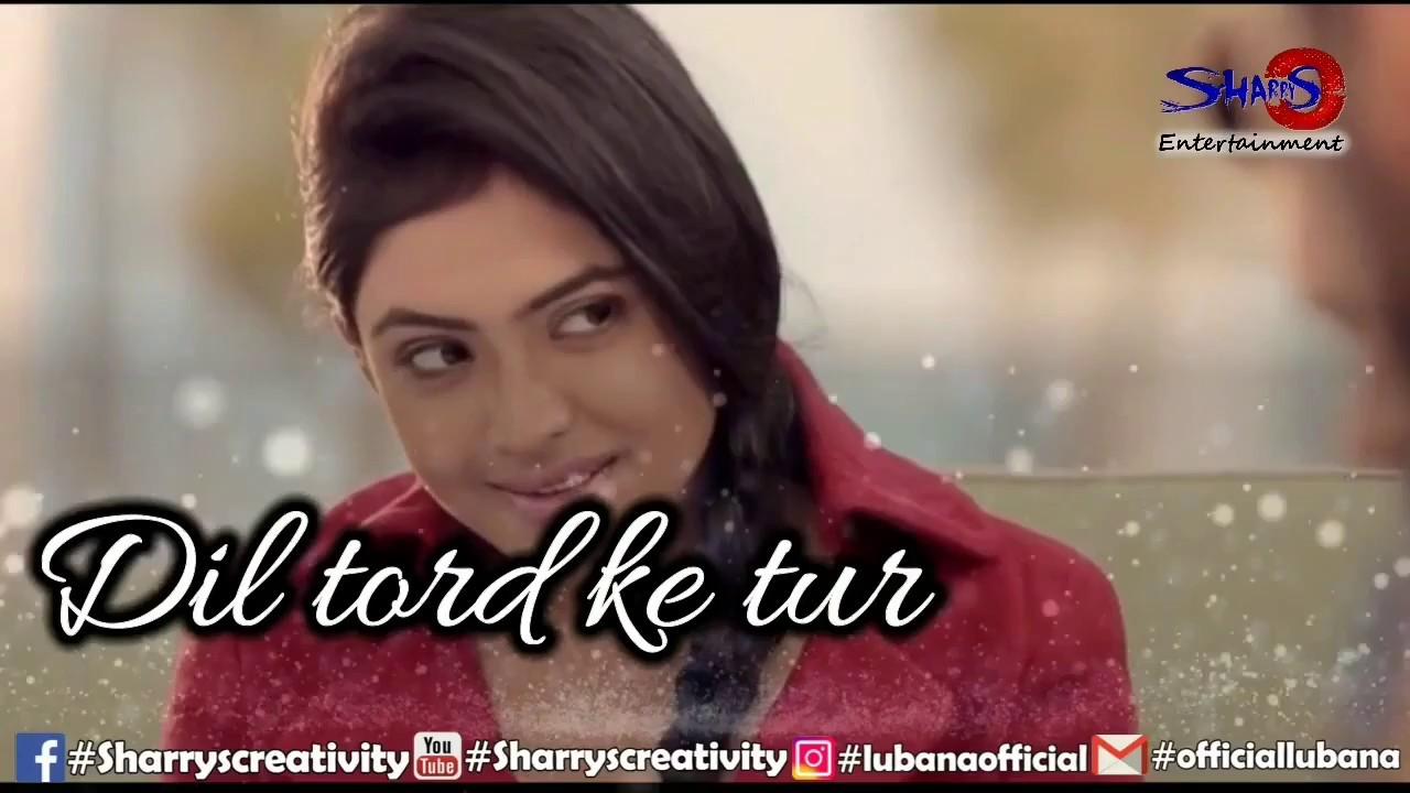 Punjabi Love Breakup Song Whatsapp Status Punjabi Hd720p Youtube