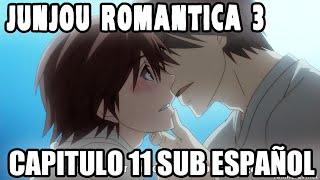 JUNJOU ROMANTICA 3 Capitulo 11 Sub Español