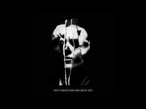 Bohnes - My Friends (Chantry Remix) (Audio)
