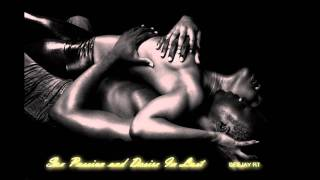 Deejay RT - Sex Passion and Desire In Lust (Original Ambientalal Extended Mix)