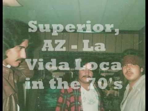 Superior, AZ  La Vida Loca