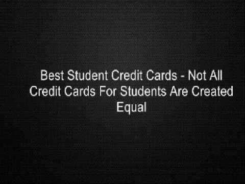Best Student Credit Cards - Not All Credit Cards For Students Are Created Equal