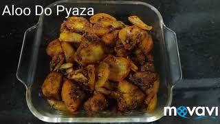 Aloo Do Pyaza Recipe/ Aloo Pyaz Ki Sabzi/ Simple ,Quick and Easy Recipe