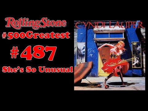 RS 500 Greatest Albums Review #487 : Cyndi Lauper - She's So Unusual