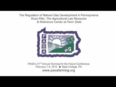 """The Regulation of Natural Gas Development in Pennsylvania"" at PASA 21st Conference"