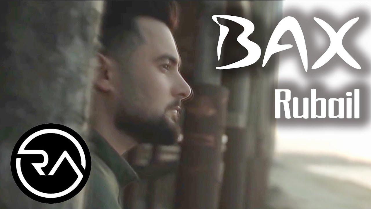 Rubail Azimov Bax 2020 Official Music Video Youtube