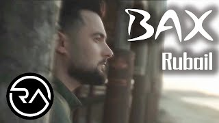 Rubail Azimov -  Bax 2020 (Official Music Video)