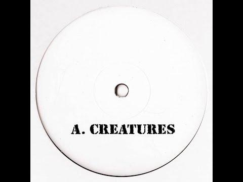 Unknown Artist - Creatures [UNKNOWN002]