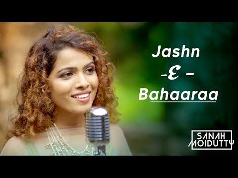 Jashn - E - Bahaaraa | Jodhaa Akbar | Cover by Sanah Moidutty