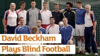 David Beckham Plays Blind Football | Paralympics | Sainsbury's