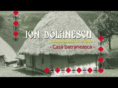 Ion Dolanescu - Casa batraneasca (Official Audio)