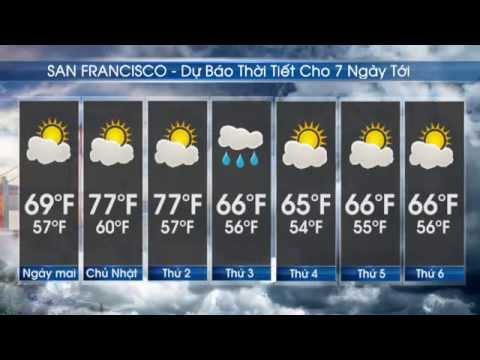 Dự Báo Thời Tiết 10/10/2014 San Francisco - Oakland - San Jose - Viet Show TV
