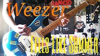 Weezer - Feels Like Summer Guitar Cover