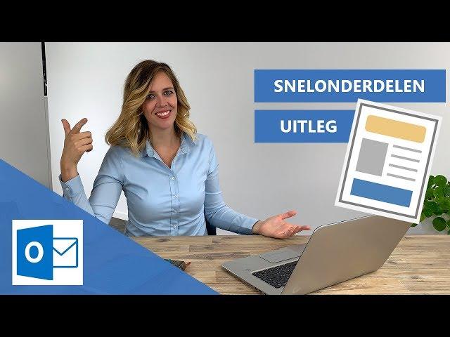 Snelonderdelen Outlook uitleg