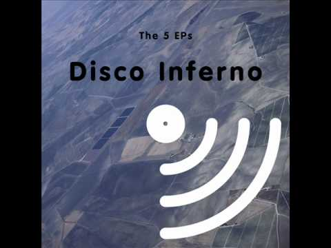 Disco Inferno - The 5 EPs - Love Stepping Out
