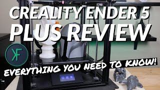 Creality Ender 5 Plus Review: EVERYTHING You Need To Know!