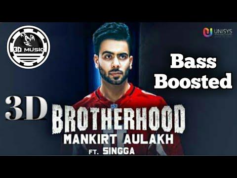 Explosion 3d Music | Brotherhood | Mankirt Aulakh | BASS BOOSTED