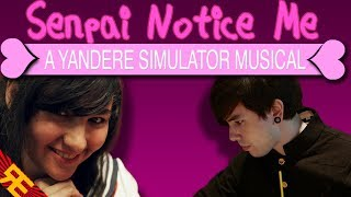 Senpai Notice Me A Yandere Simulator Musical Feat Nathan Sharp