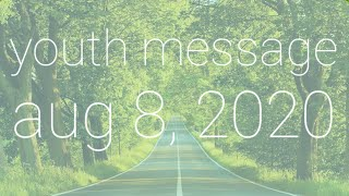 Your Hope, Your Future | Youth Message [August 8, 2020]