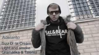 Sizz D' la Cream - Light and Smoke [Gramatika&Talento] Thumbnail