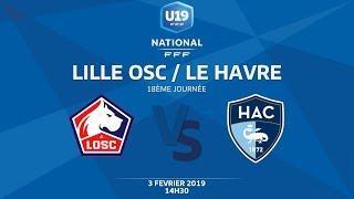 U19 National, Journée 18 : Lille OSC / Le Havre - Dimanche 3 février à 14h30