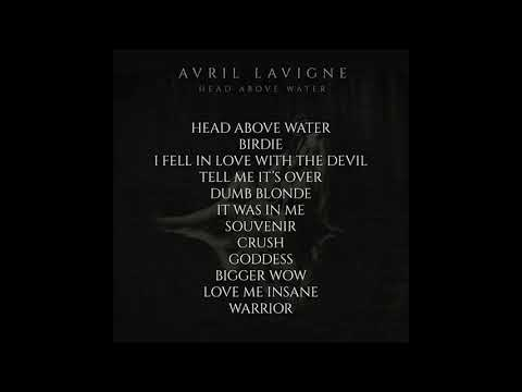 "Avril Lavigne New Album - ""HEAD ABOVE WATER"" Mp3"